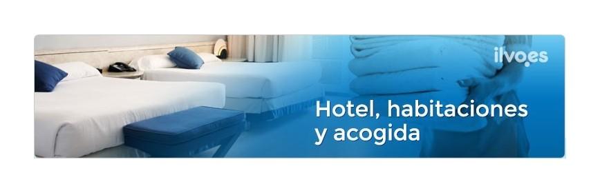 Hotel, Habitaciones y Acogida